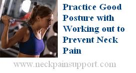 Neck pain while working out