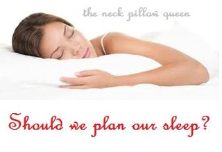 Should we plan our sleep