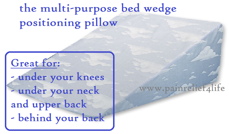 The multi-purpose bed wedge postioning pillow