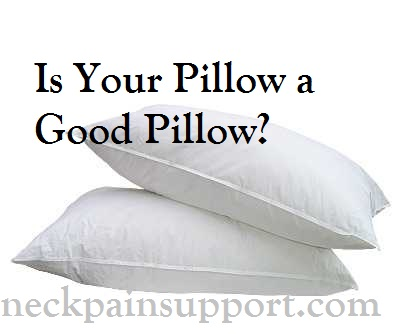 Is Your Pillow a  Good Pillow
